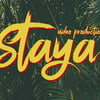 Staya Production
