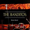 The banditos